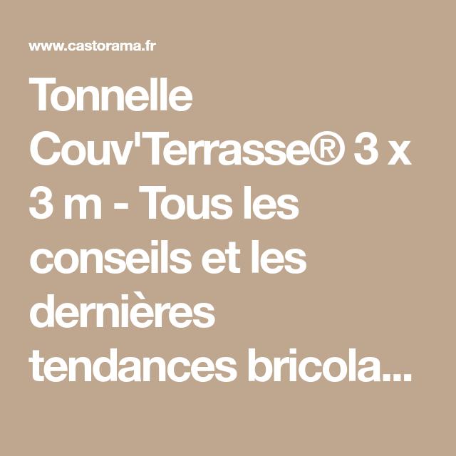 Tonnelle Couv Terrasse 3 X 3 M Castorama Terrasse