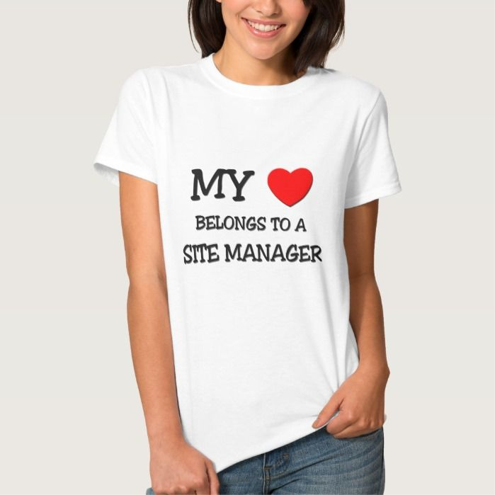 My Heart Belongs To A SITE MANAGER T Shirt, Hoodie Sweatshirt