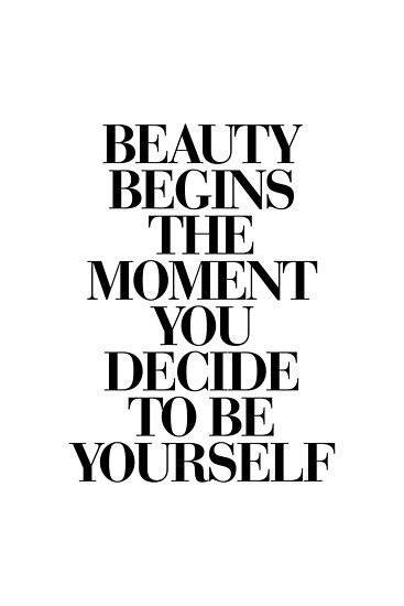 Photo of 'Beauty Begins The Moment You Decide to be Yourself' Poster by MotivatedType