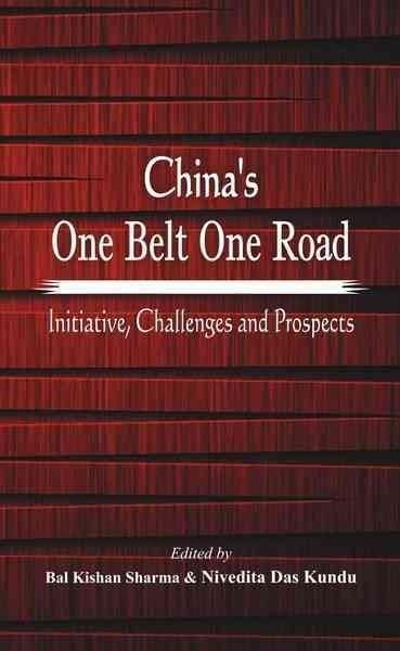 China S One Belt One Road Initiative Challenges And Prospects
