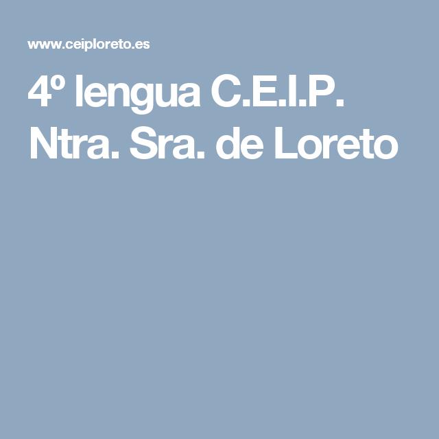 4º Lengua C E I P Ntra Sra De Loreto Loreto Lengua Socialismo