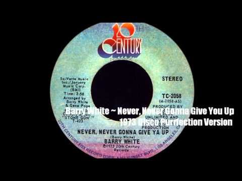 Barry White Never Never Gonna Give You Up 1973 Disco