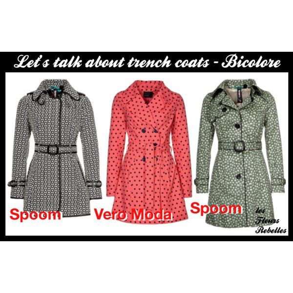 Let's talk about trench coats - Bicolore, created by lesfleursrebelles on Polyvore