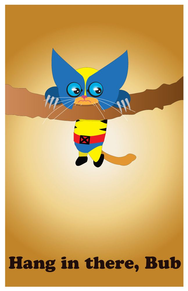 """#valentine #kitten  Hang in there, Bub, Your favorite superhero as you have never seen him in an original 11"""" x 17"""" card stock print signed by the artist. Let Cat #Wolverine cheer you up on your most frustrating days. This cute kitty never gives up! Frame not included"""