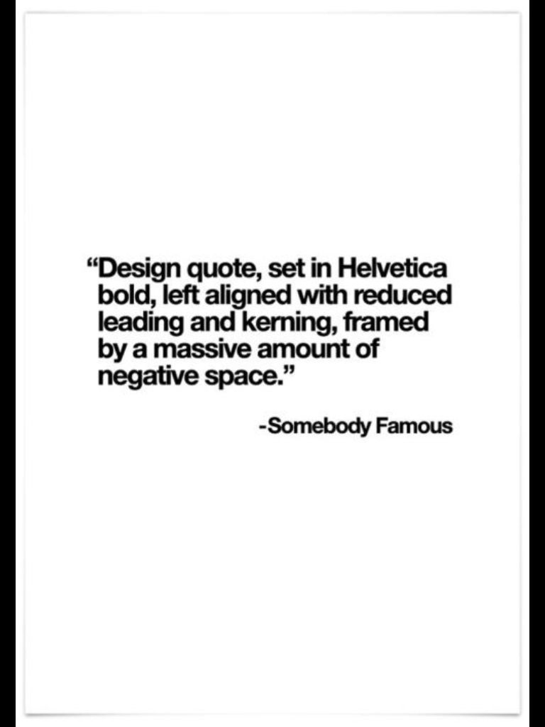 Helvetica bold quotes | FACT | Helvetica bold, Be bold quotes, Art jokes