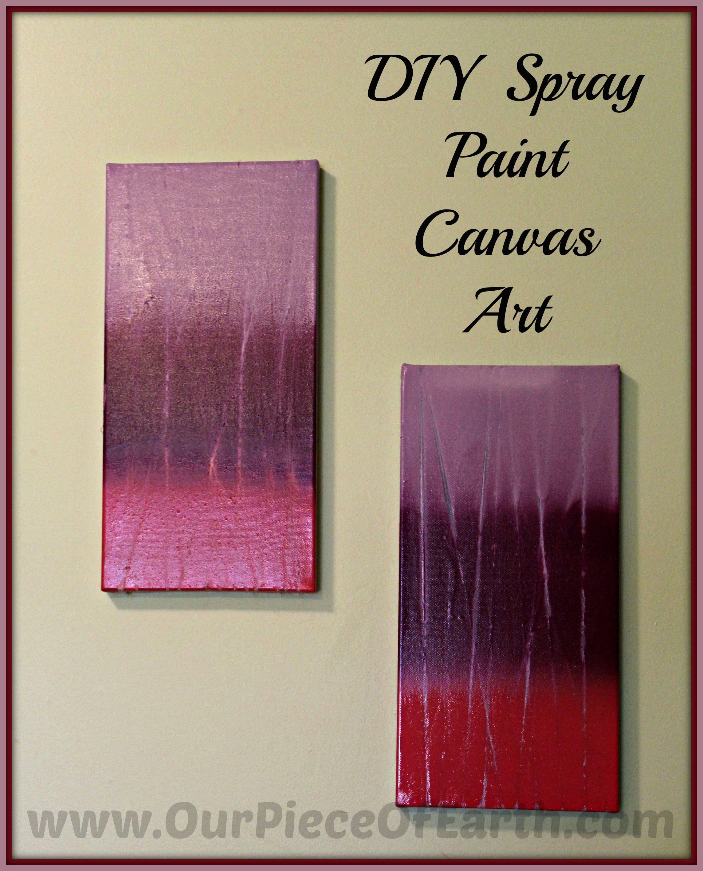 DIY Spray Paint Canvas Art | Spray paint canvas, Diy spray paint ...