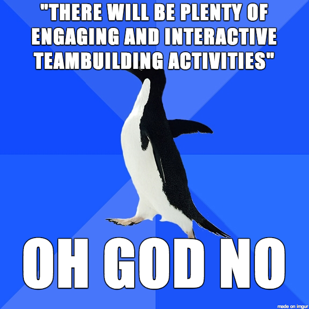 So Yesterday I Received An Email From My Work About Upcoming Employee Training Meme Yesterday Received E Socially Awkward Penguin Socially Awkward Jw Humor