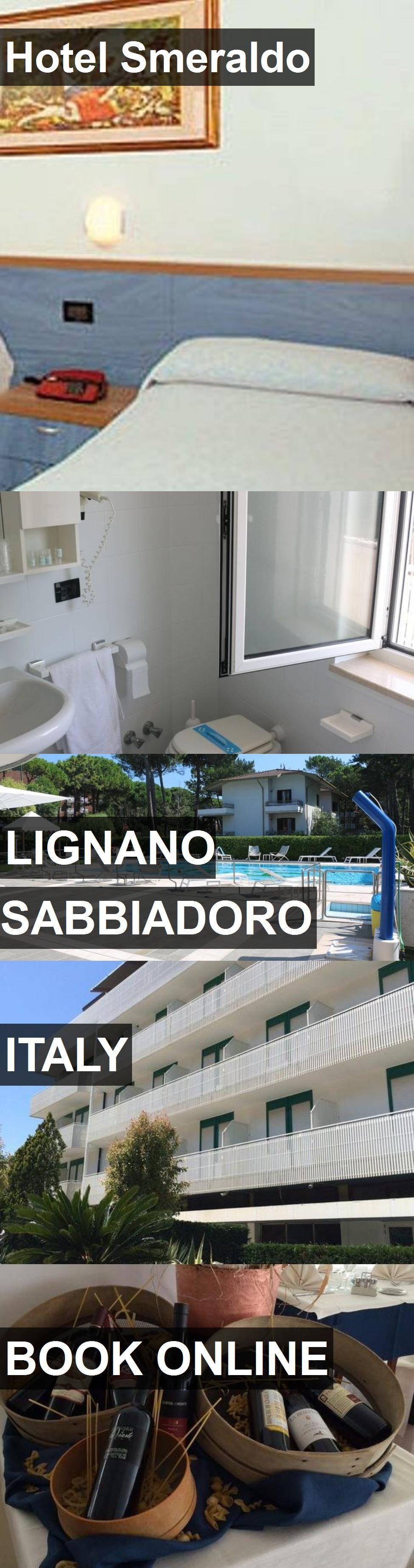 Hotel Smeraldo in Lignano Sabbiadoro, Italy. For more