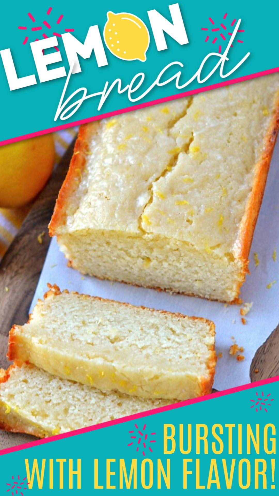 Lemon Bread In 2020 Easy Lemon Bread Lemon Bread Dessert Recipes