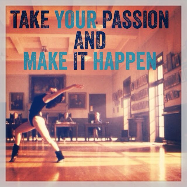 Flashdance! Take Your Passion And Make It Happen! Fabulous