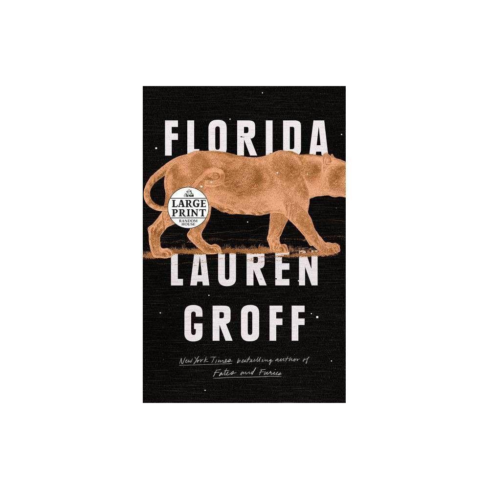 Florida Lrg Random House Large Print By Lauren Groff