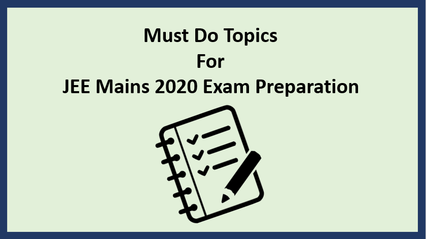 Important Topics For Jee Mains 2020 Exam Preparation Engineering Exam Maths Syllabus Exam Preparation