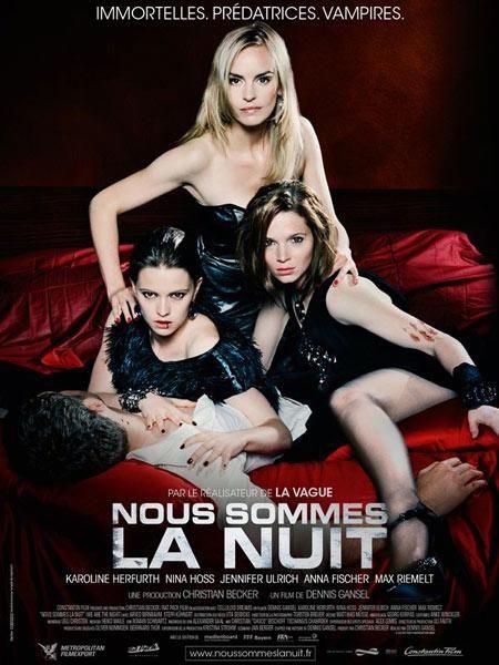 Nous Sommes La Nuit Night Film Film De Vampire Film