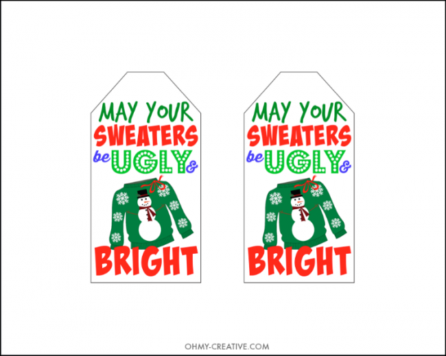 0dfced87dafe84 Don t show up to the Ugly Christmas Sweater Party empty handed!! Use one of  these Free Ugly Sweater Gift Tag Printables for a gift for the hostess.