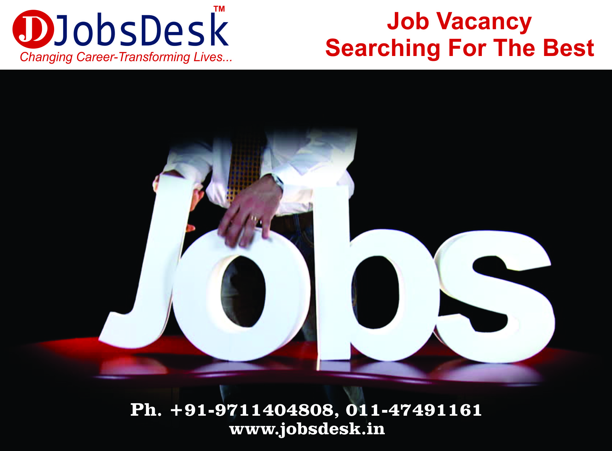 Jobs Desk is best job provider in Delhi/NCR, India. As a