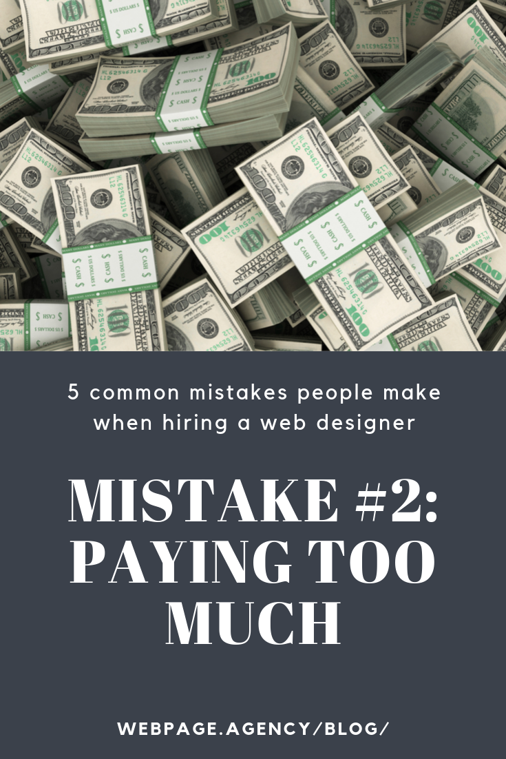 5 Common Mistakes People Make When Hiring A Web Designer