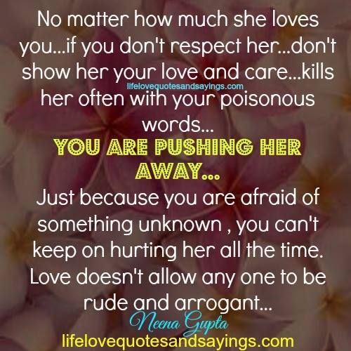 Love Finds You Quote: No Matter How Much She Loves You…if You Don't Respect Her