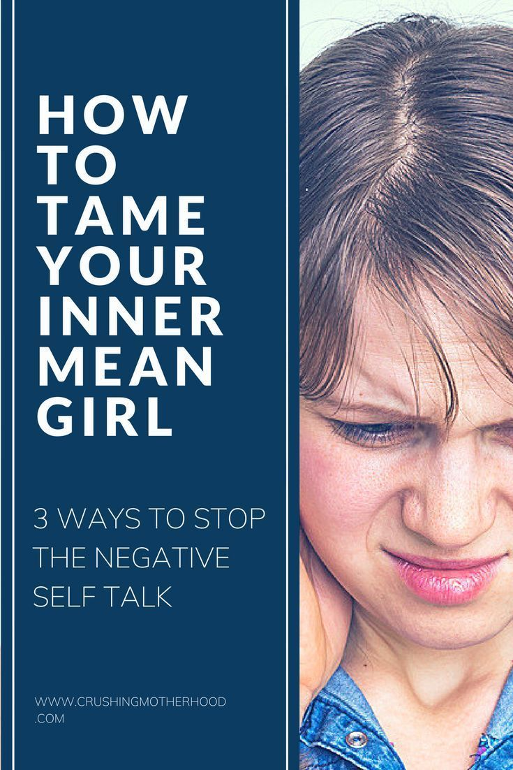 How to Tame Your Inner Mean Girl   Mean girls, Working ...