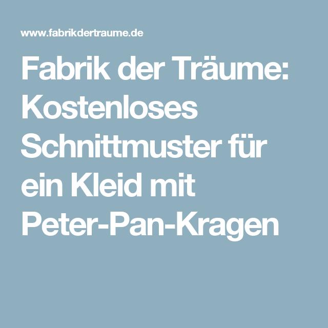 Fabrik der Träume: Kostenloses Schnittmuster für ein Kleid mit Peter ...