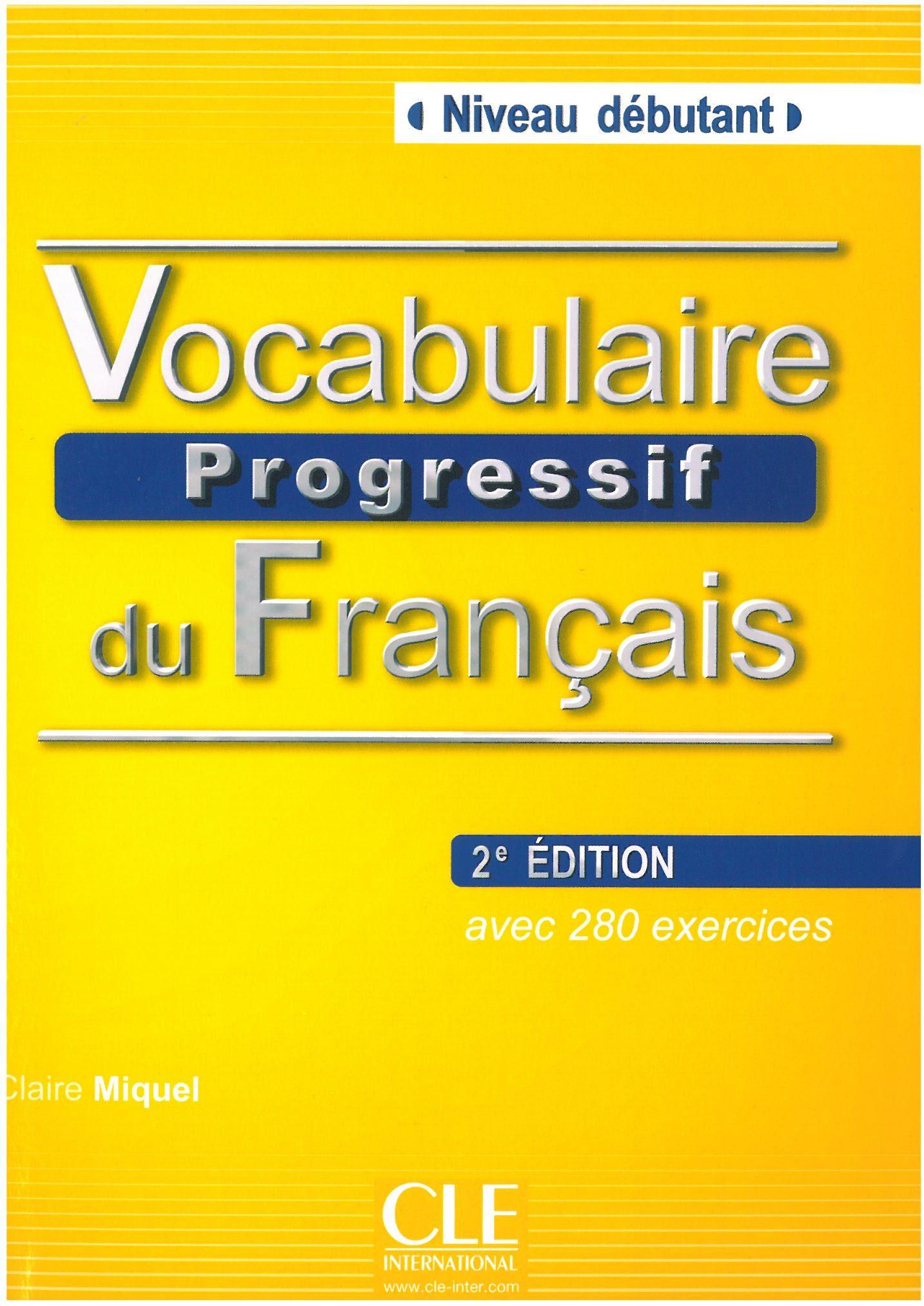 vocabulaire progressif du fran u00c7ais avec 280 exercices