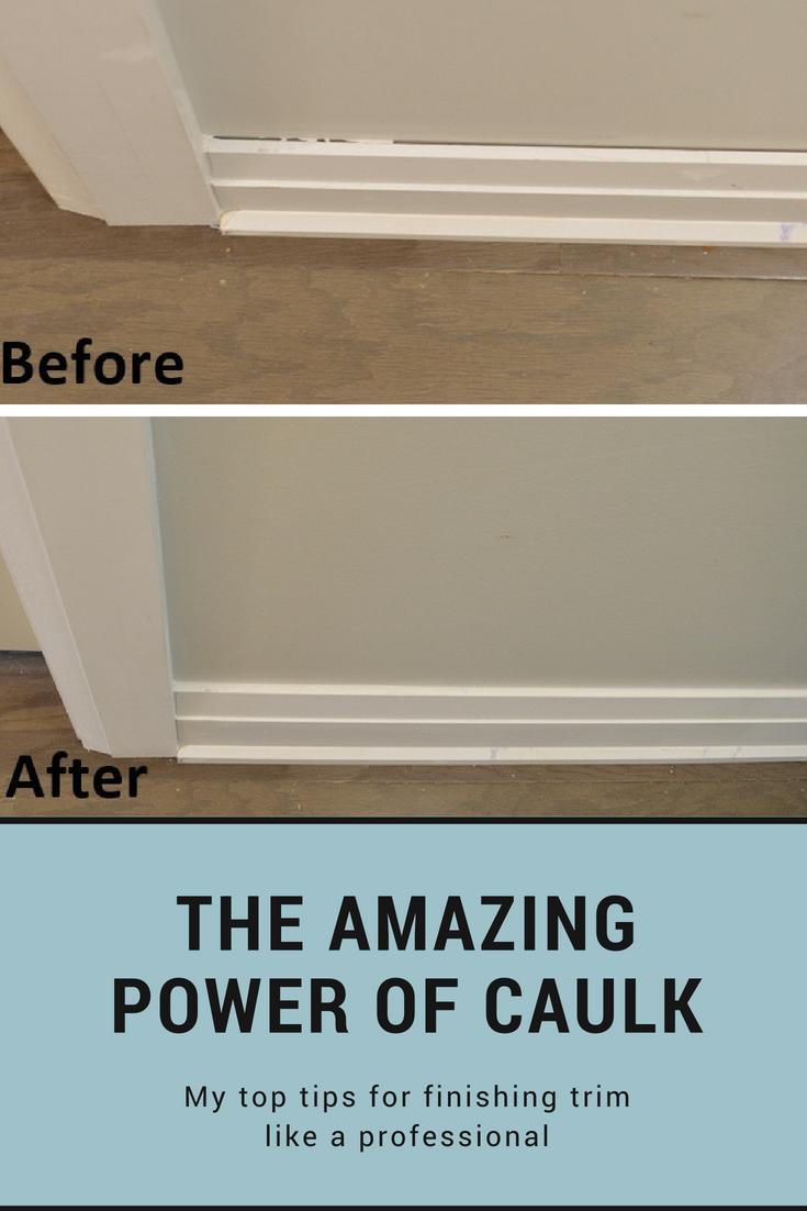 How To Caulk Trim The Amazing Power Of Caulk Finishing Trim Home Repairs Easy Home Decor