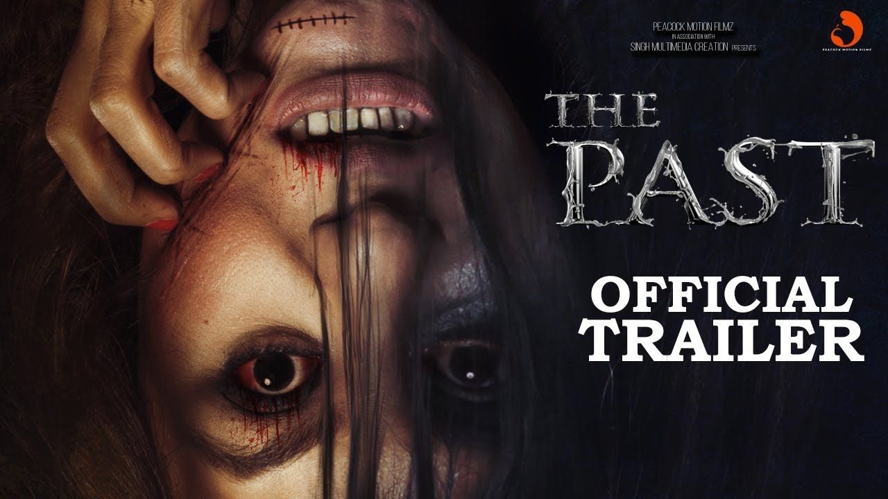 Horror Movies 2018 Poster: The Past (2018) Full Hindi Horror Movie 700mb HD Quality