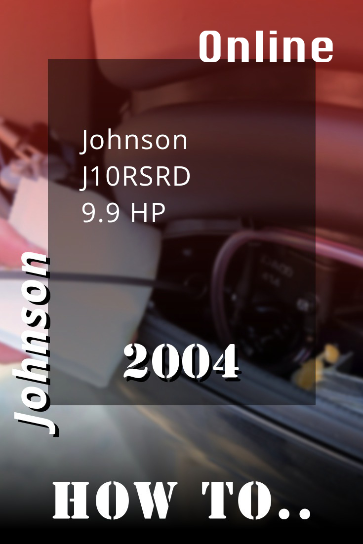 2004 J10rsrd Johnson 9 9hp 2 Stroke Outboard Motor Online Service Manual Repair Manuals Outboard Johnson
