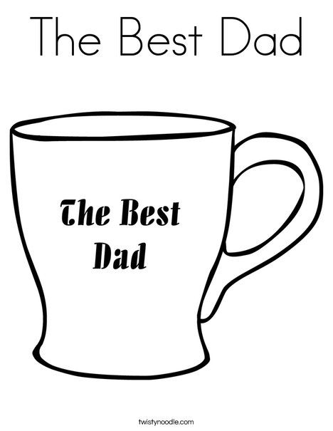 The Best Dad Coloring Page - Twisty Noodle   Fathers day ...