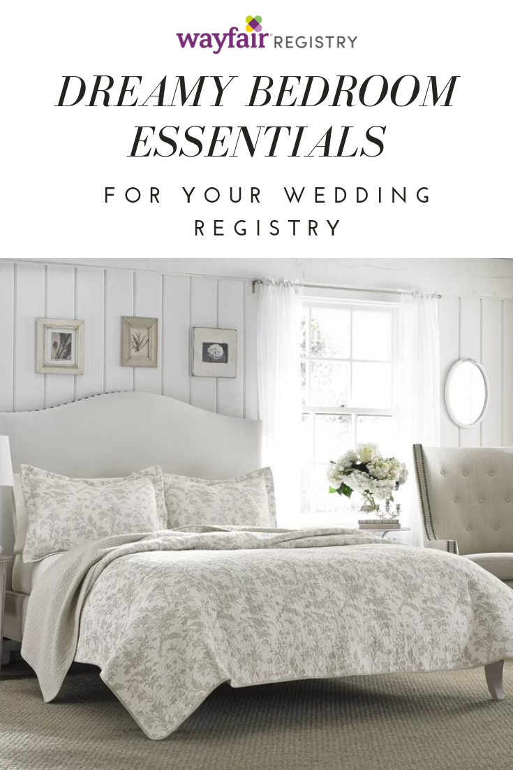 Wayfair Registry One Registry For Everything Home Wayfair Registry Bedroom Essentials Dreamy Bedrooms