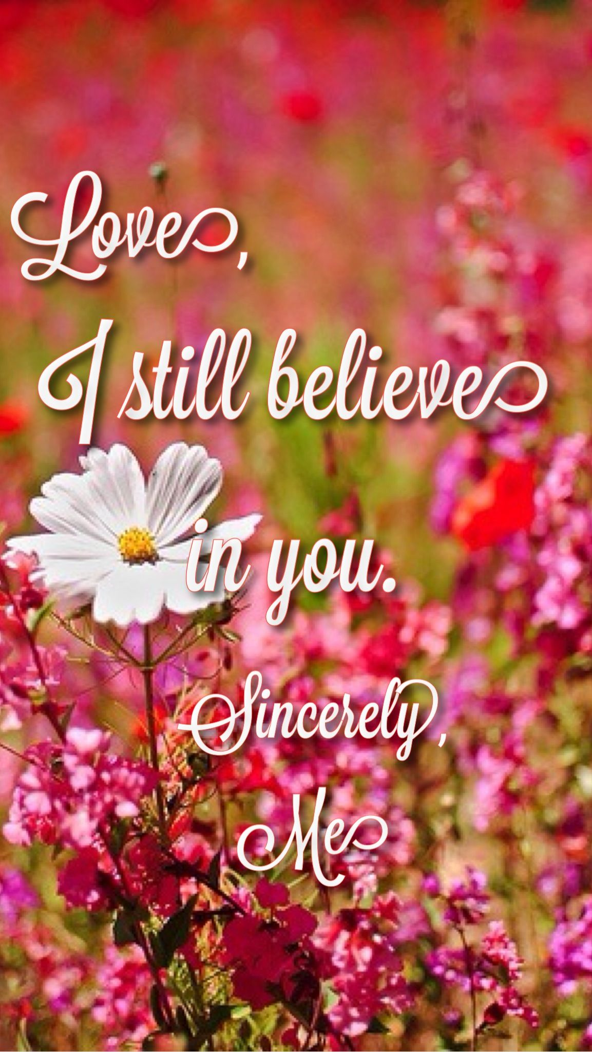 "Garden Love Quotes Love I Still Believe In You."" Lovejana Kramer Lyrics Country"