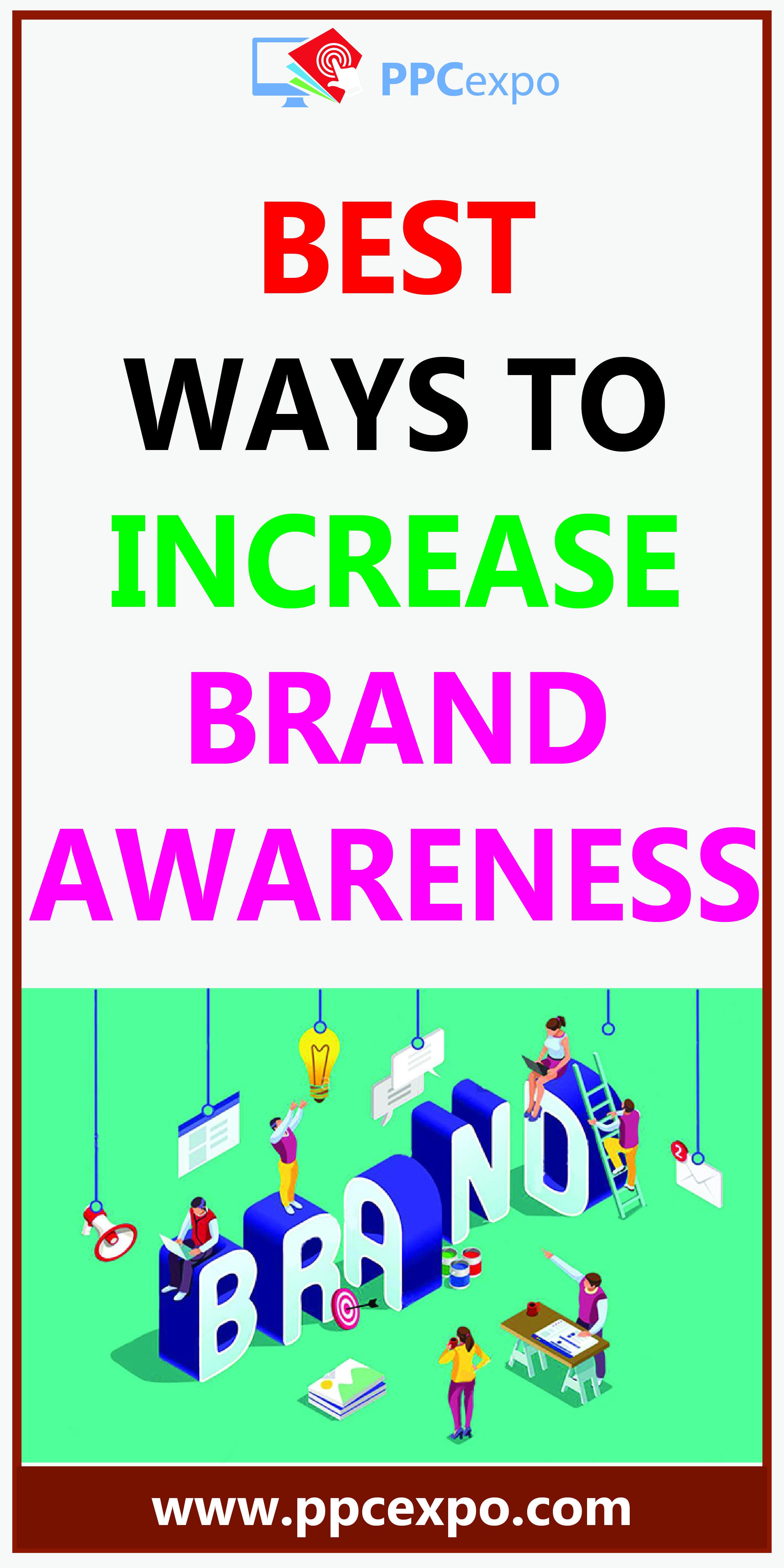 Best Ways To Increase Brand Awareness In 2020 Brand Awareness Marketing Strategy Social Media Digital Marketing