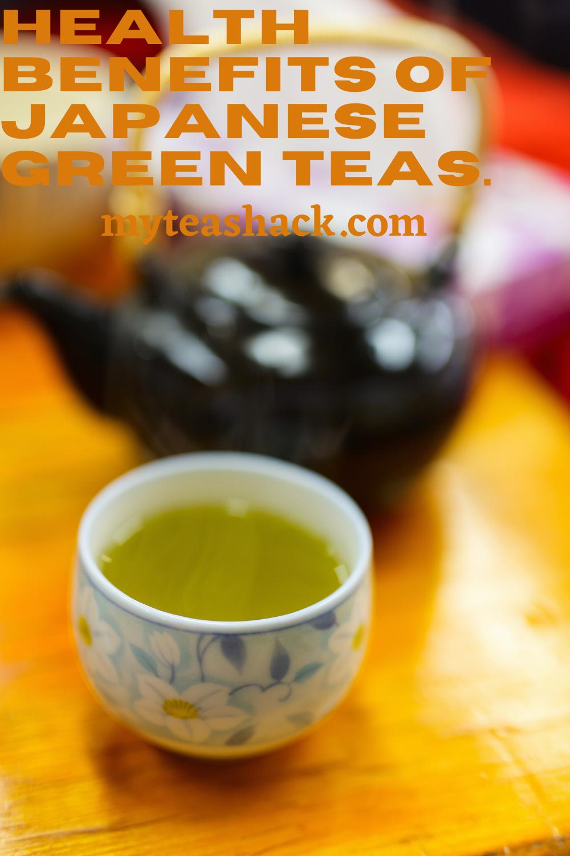 Health Benefits Of Japanese Green Teas My Tea Shack Japanese Green Tea Green Tea Drinks Green Tea