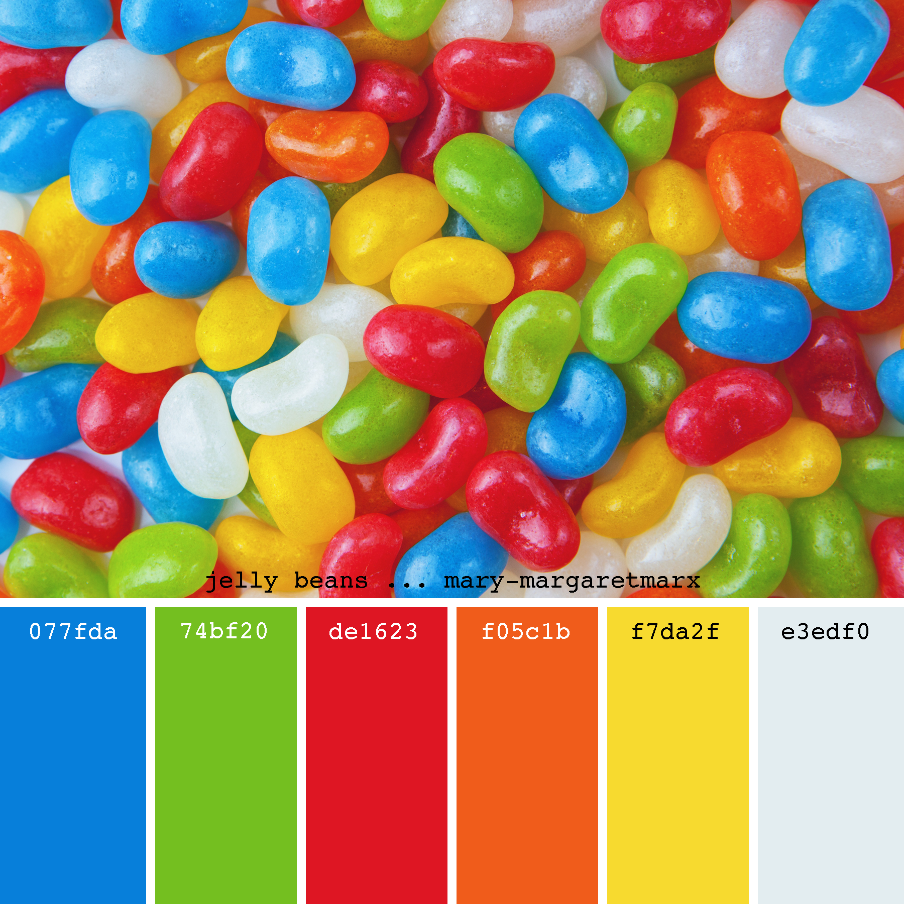 Jelly Beans Mary Margaretmarx Color Colors Colour Colours Colorpalette Colorpalettes Color Palette Bright Paint Color Palettes Color Palette Design