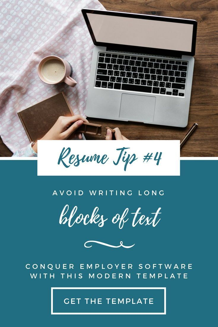 Avoid writing long blocks of text on your resume resume