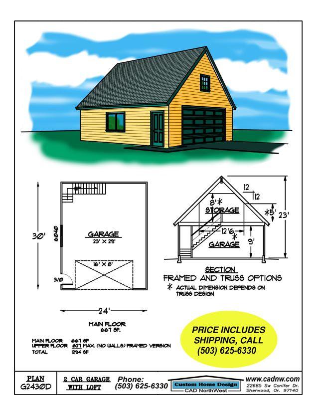2430 D Garage Plan Details Garage Plan Garage Plans With Loft Garage Shop Plans