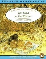 The Wind in the Willows written by Kenneth Grahame performed by Nigel Anthony, Nigel Lambert, James Saxon and June Whitfield on Cassette (Abridged)