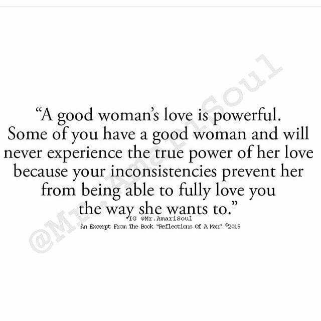 Good Woman Quotes Interesting A Good Woman's Love Is Powerful  Words  Pinterest  Relationships . Decorating Inspiration