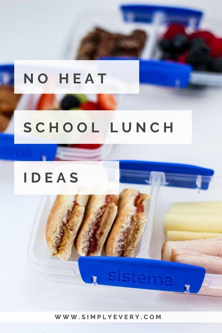 Easy No Heat School Lunches