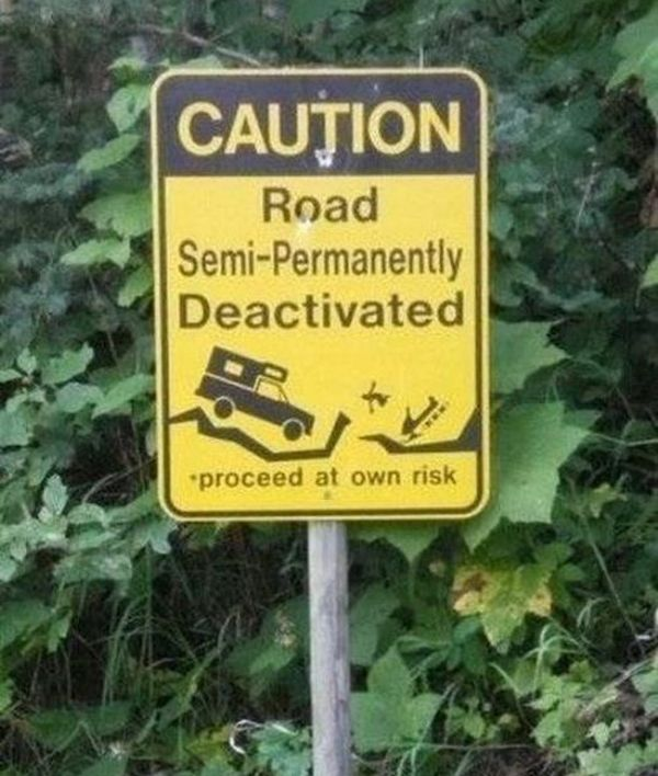 32 WTF Signs - Seriously, For Real? You what?