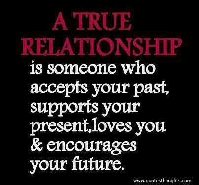 Nice relationship quotes thoughts past future present love encourage great best