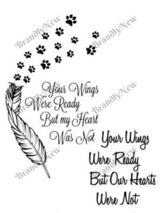 Your Wings Were Ready But My Heart Was Not Paw Prints
