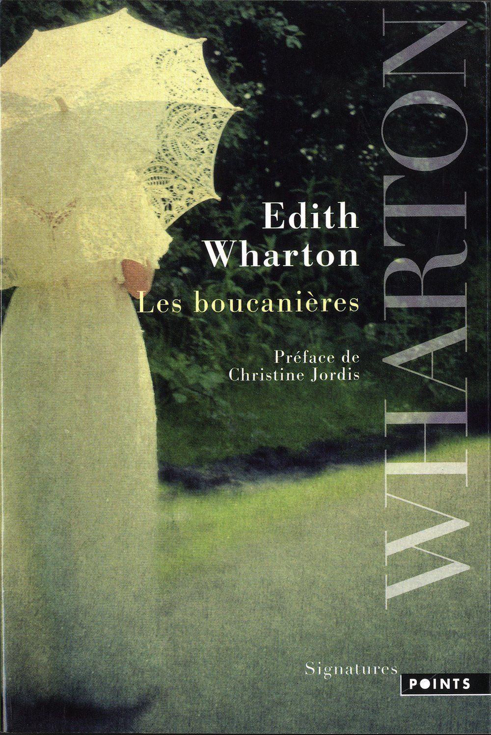 Les boucanières - Edith Wharton, Christine Jordis, Gabrielle Rolin - Livres