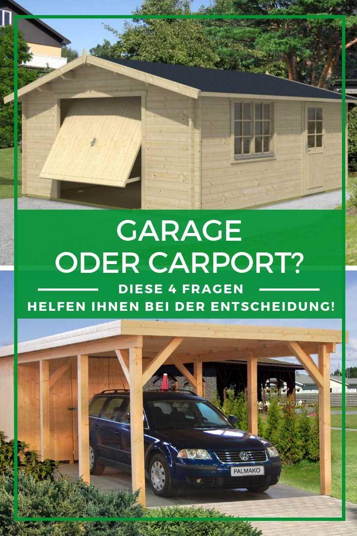 Garage Oder Carport Was Ist Besser Mit Vier Fragen Helfen Wir Ihnen Bei Der Entscheidung Carport Garage Gartenhaus