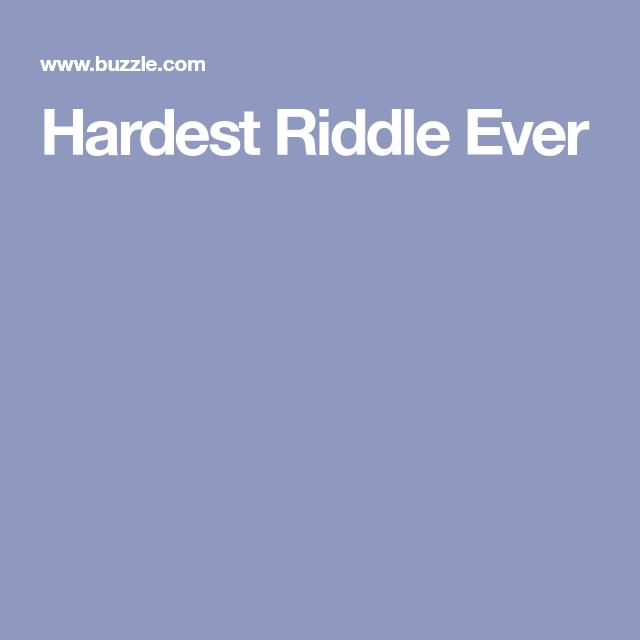 Hardest Riddle Ever | inspirations | Hard riddles, Riddles