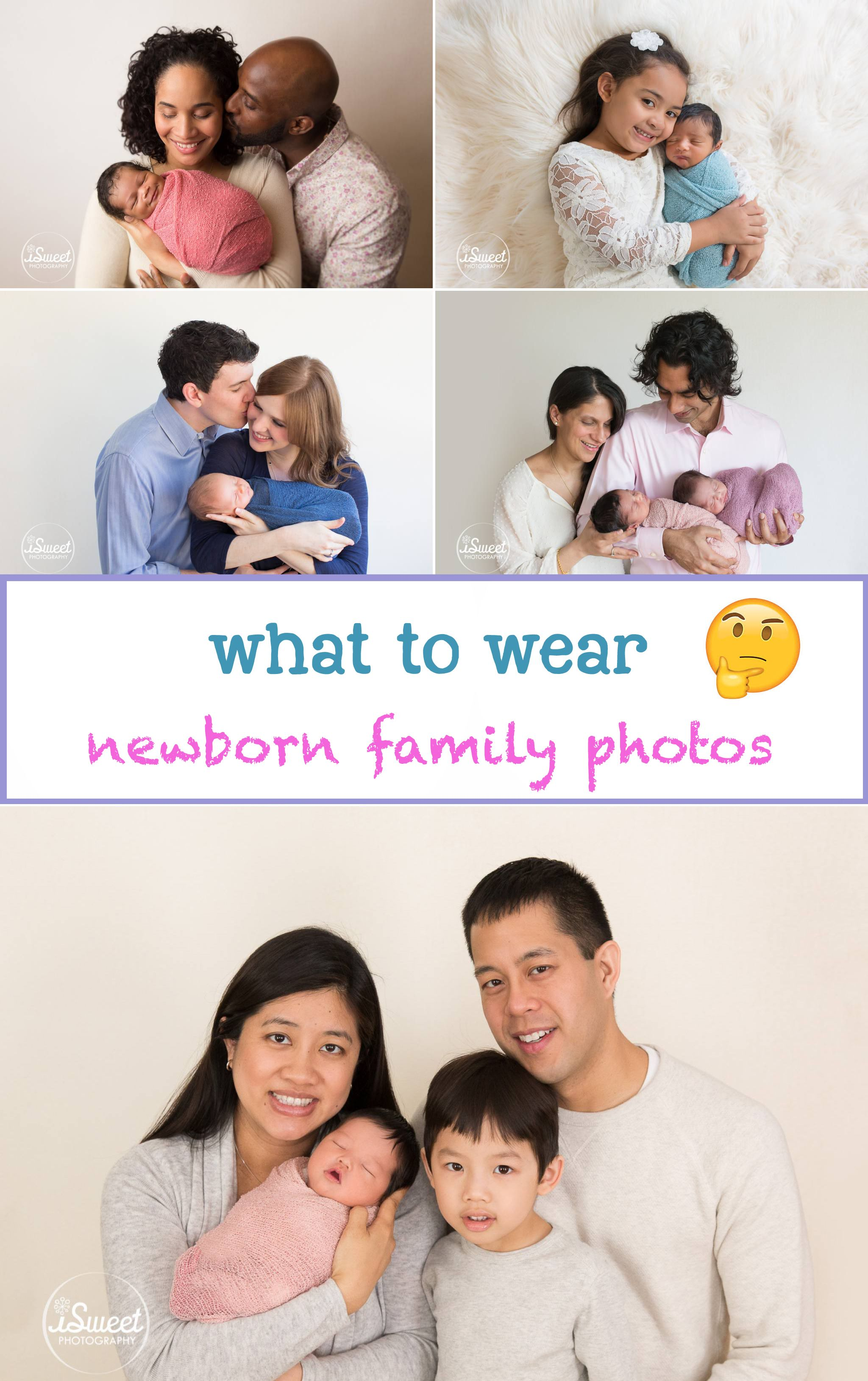 Wondering what to wear to your newborn family photos tips on how to look fabulous for your pictures