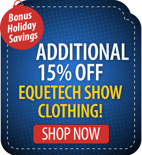 Additional 15 Off Equetech Show Clothing Cyber Monday Shopping Cyber Monday Sales Cyber Monday
