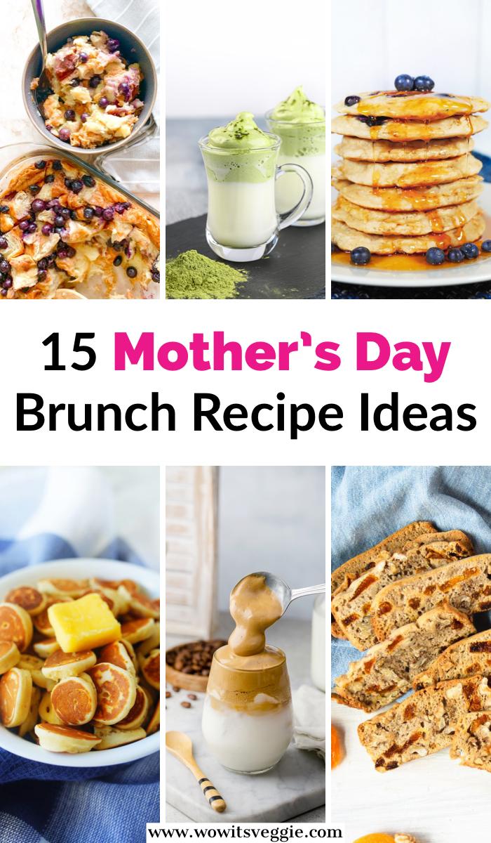 15 Mother S Day Brunch Recipe Ideas In 2020 Vegan Recipes Easy Recipes Best Brunch Recipes