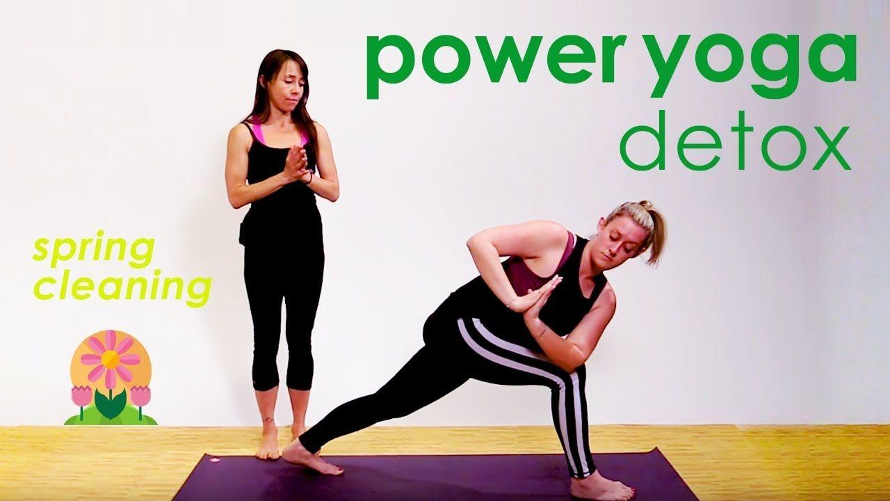 Power Yoga Detox ❀ Spring Cleaning 2018 - YouTube   Yoga