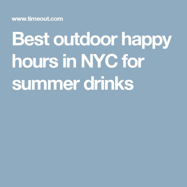 Best outdoor happy hours in NYC for summer drinks