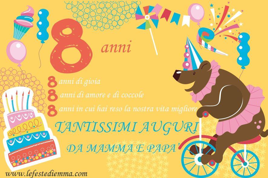 Auguri Di Buon Compleanno 8 Anni.8th Happy Wishes Frasi Buon Compleanno Buon Compleanno 8